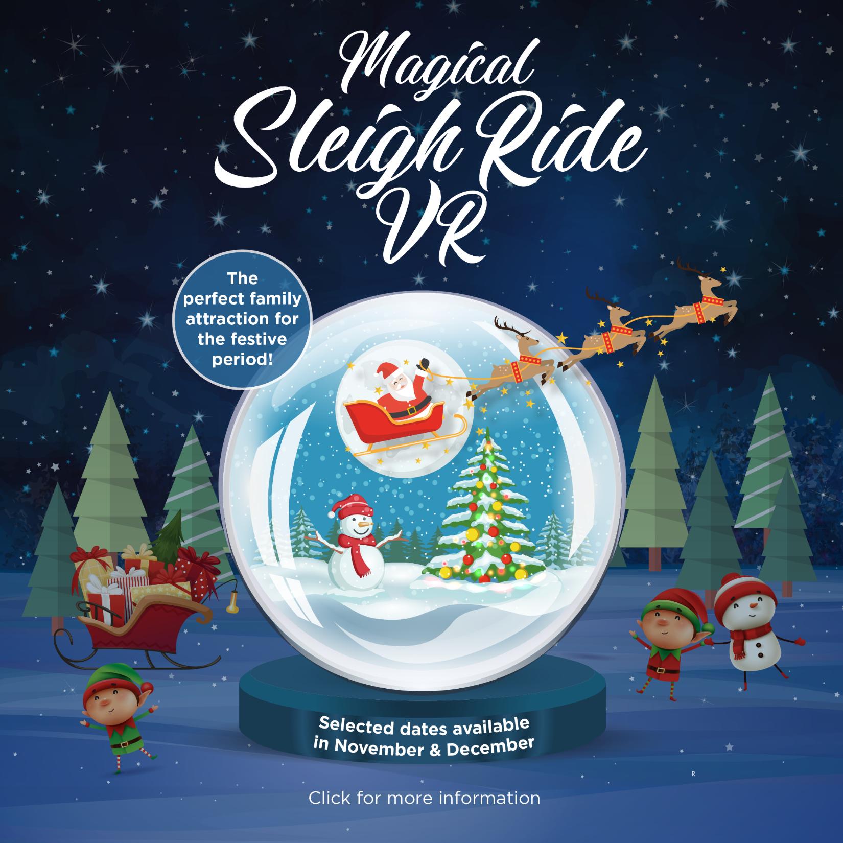 Meet Santa and ride his Magical Sleigh Ride VR
